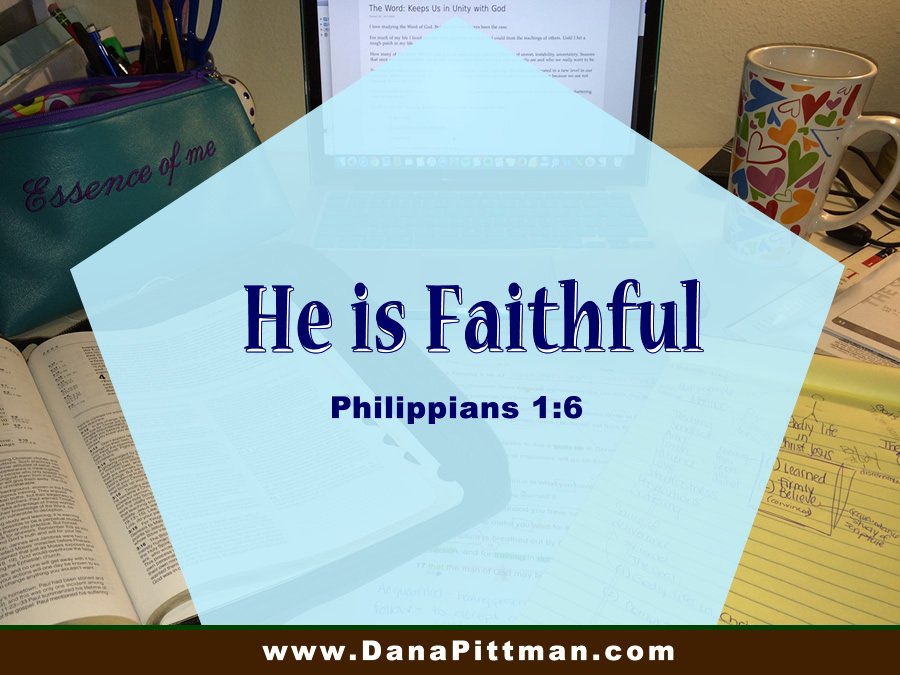 Day 26: He Is Faithful | DanaPittman.com
