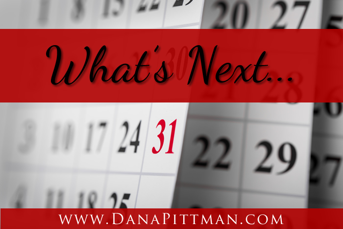 What's Next | Dana Pittman