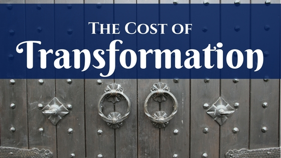 The Cost of Transformation | Dana Pittman
